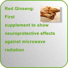 Red Ginseng: First supplement to show neuroprotective effects against microwave radiation